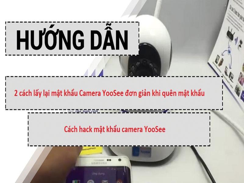 2 cách Cài đặt lấy lại mật khẩu Camera Yoosee